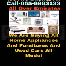 CALL 055 6863133 WE ARE BUYING YOUR ALL HOME APPLIANCES FURNITURE AND ALL MODEL USED NON USED CARS