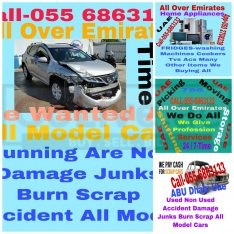 SELL YOUR CARS 055 6863133 WE BUY ALL MODEL USED SCRAP DAMAGE ACCIDENT JUNKS