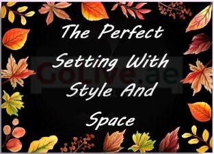 The Perfect Setting With Style And Space