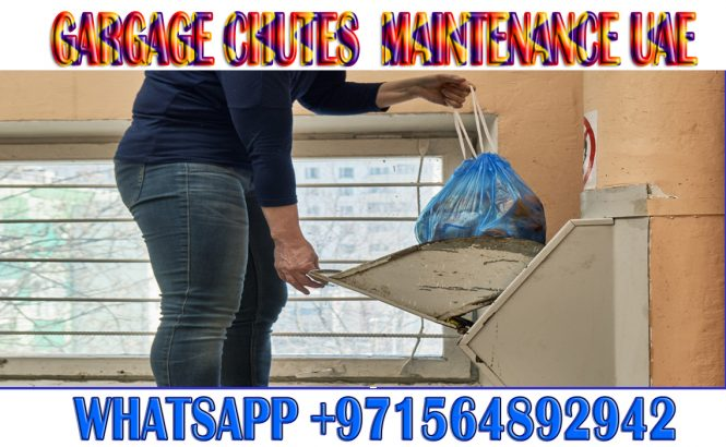 Garbage Chute Work Contractor Dubai Ajman Sharjah