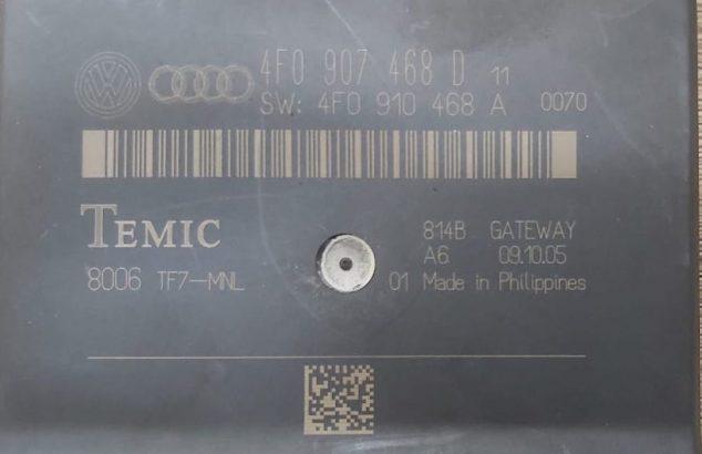 AUDI A6 2005 TO 2008 GATEWAY CONTROL MODULE PART NO 4F0907468D