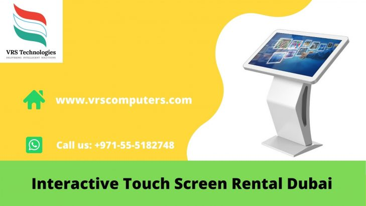 Latest Models of Touch Screen Rentals in Dubai UAE