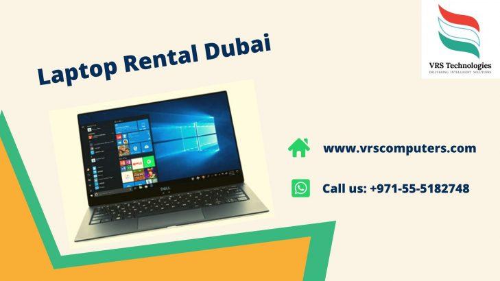 Recognized Provider of Dubai Laptop Rentals