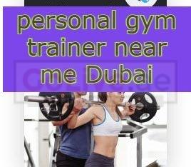 personal gym trainer near me Dubai