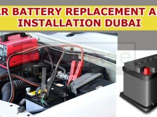 Car Battery Replacement and Installation Dubai