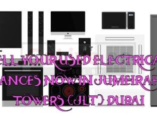 SELL YOUR USED ELECTRICAL APPLIANCES NOW IN JUMEIRAH LAKE TOWERS (JLT) DUBAI