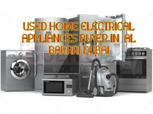 USED HOME ELECTRICAL APPLIANCES BUYER IN AL BARARI DUBAI
